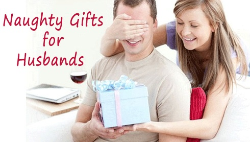 Naughty Gifts For Husbands Birthday