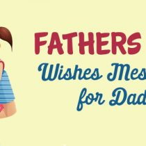 Fathers Day Wishes Messages for Dad, Inspirational Dad Quotes